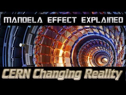 Mandela Effect Explained? CERN Changing Reality - PROOF that it IS POSSIBLE! Open Eyes Network News - YouTube