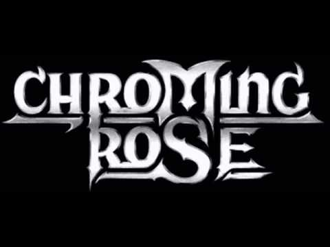 Chroming Rose