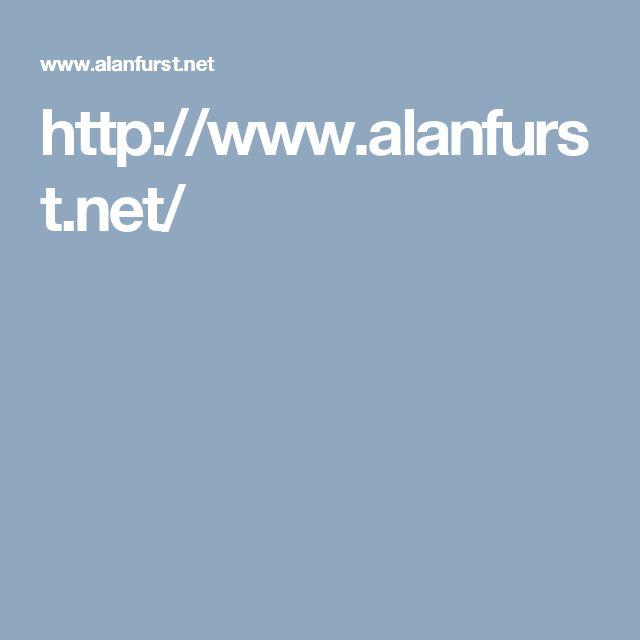 http://www.alanfurst.net/