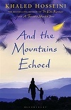 #Book of the Month - #June: And the Mountains Echoed by author of the Kite Runner, Khaled Hosseini. #fiction