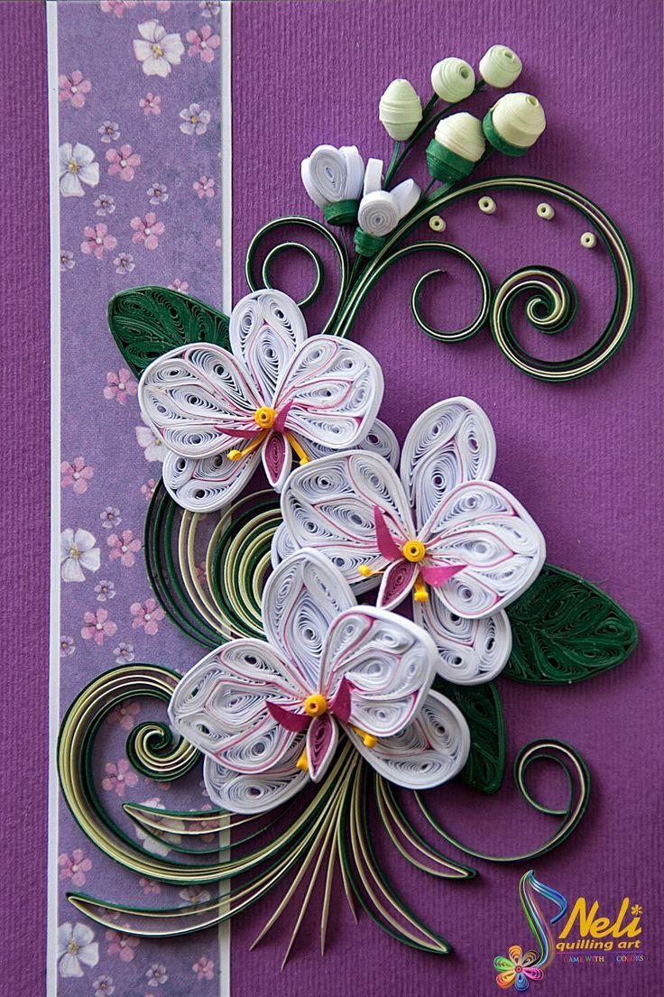 Neli Quilling Art: Quilling card /14.8 cm- 10.5 cm/ - (beautiful orchids, beautiful card - GK)