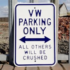 VW PARKING ONLY STEEL SIGN - WHITE