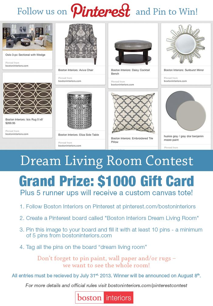 Boston Interiors Dream Living Room Pinterest Contest, for complete rules visit: http://www.bostoninteriors.com/pinterestcontest/