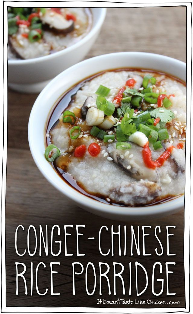 Congee (Chinese Rice Porridge). Only 5 ingredients! So easy to make, affordable, and healthy. I love that you can top this with whatever you like making each bowl totally customizable! Vegan, vegetarian, and gluten free.  #itdoesnttastelikechicken #vegan #food #glutenfree #dairyfree #vegetarian #cleaneating #foodgasm #healthyfood #veganfood #veganrecipes