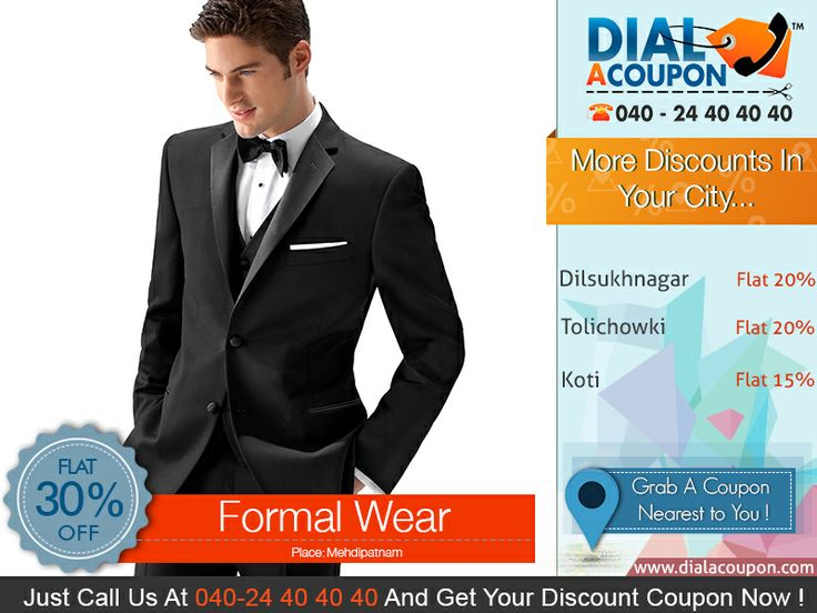 Get A Huge Collection Of Awesome Formal Wear With Best Discounts Available . Call Dial A Coupon @ 040 24 40 40 40 Now And Get Your Discount Coupon  For More Discount Deals Please Visit: www.DialACoupon.com