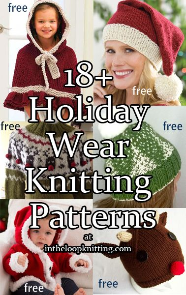 Knitting Patterns for Holiday Wear including hats, sweaters, baby outfits, santa, and more. Most patterns are free