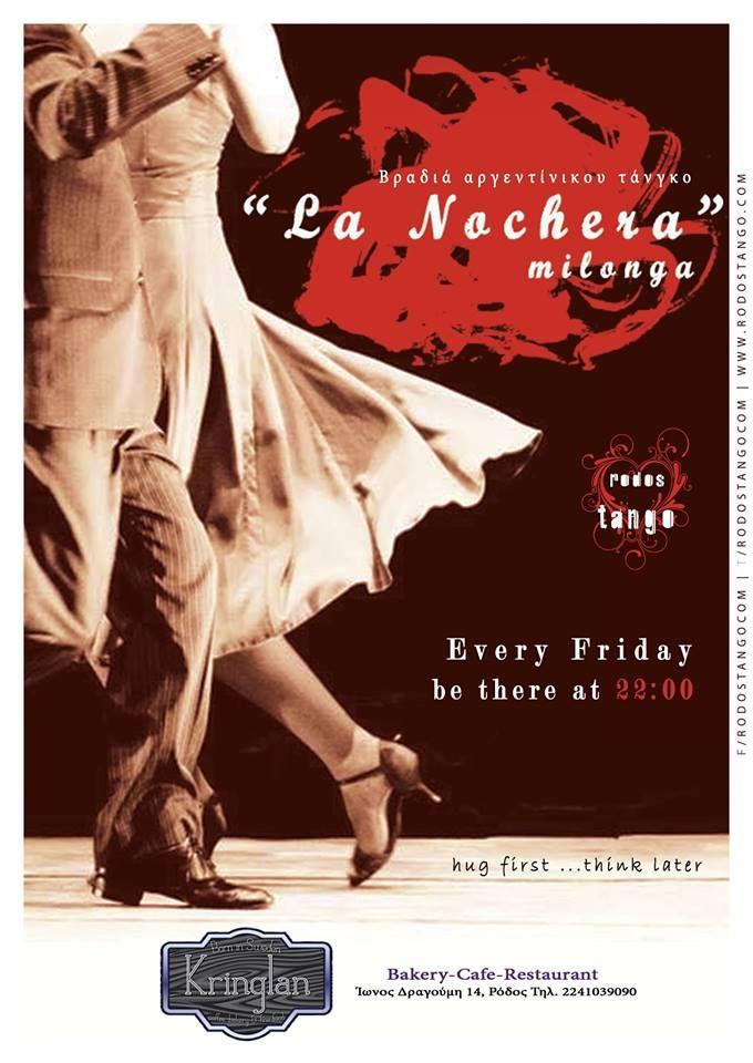 """Βραδιά αργεντίνικου τάνγκοMilonga """"La Nochera"""" """"Είναι αγκαλιά, είναι μουσική, είναι χορός, είναι επικοινωνία..είναι η αφορμή της συνάντησης.."""" Η ρομαντική διάθεση συνεχίζεται...Το τάνγκο μας περιμένει όλους στην milonga της Ρόδου, στη milonga """"L..."""