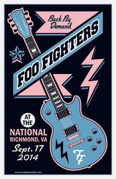 Foo Fighters poster from the crowd funded RVA gig. Best night of my life. EVER!