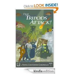 The Tripods Attack! (The Young Chesterton Chronicles) (The Young Chesterton Series), muy buen libro, divertido y recomendable