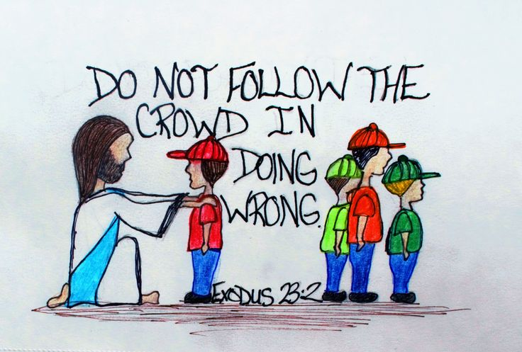 """""""Do not follow the crowd in doing wrong."""" Exodus 23:2 (Scripture doodle of encouragement)"""