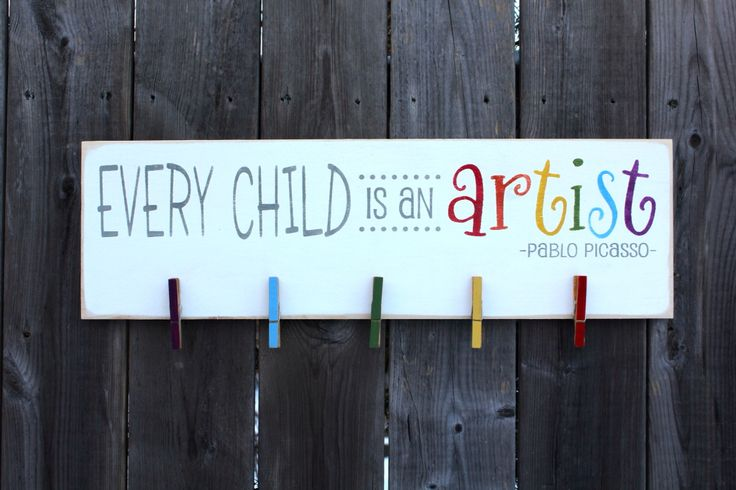 "Every Child is an Artist ( 7 1/4"" x 24) sign made by The Primitive Shed, St. Catharines"