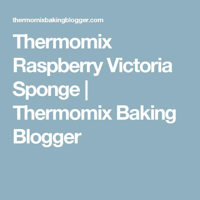 Thermomix Raspberry Victoria Sponge | Thermomix Baking Blogger