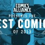Best comics of the year. Don't worry it's not covered head to toe with super hero's.