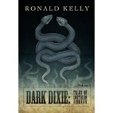 Dark Dixie - Tales of Southern Horror (Kindle Edition)By Ronald Kelly