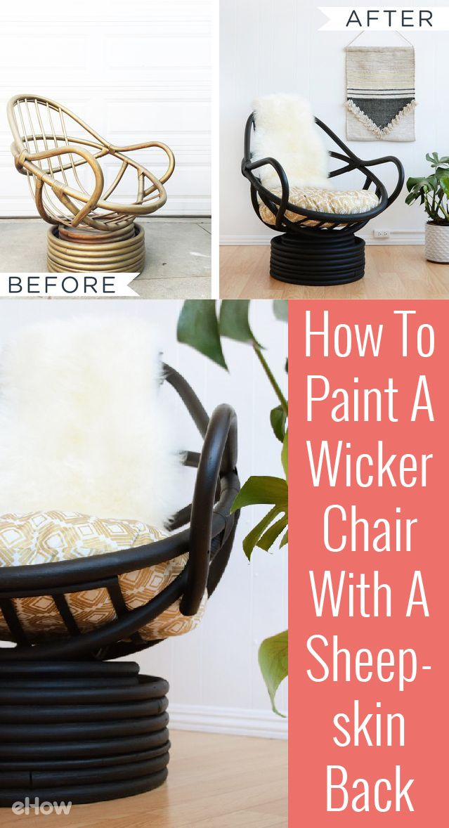 Turn an old wicker chair that you may think is outdated into a GREAT new modern piece of furniture with a little paint and sheepskin for comfort. This DIY shows how all that it takes to make simple changes that wow: http://www.ehow.com/how_6527750_paint-old-wicker.html?utm_source=pinterest.com&utm_medium=referral&utm_content=freestyle&utm_campaign=fanpage