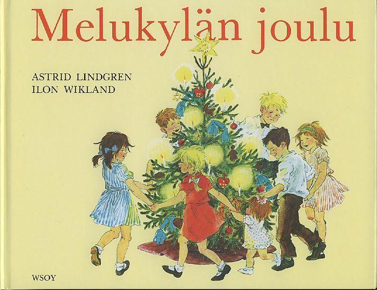 Melukylän joulu - Lindgren Astrid - Wikland Ilon - 8,00 EUR ...