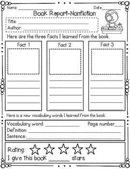 This is a great book report template for elementary school students. It is designed to help young readers identify and illustrate facts about the book they read. Students will identify the title, author, write and illustrate three facts they learned, a vocabulary word that they define/ use in a sentence, and evaluate the book by giving the books stars.