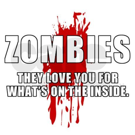 Quotes About Zombie Love : zombies zombies eat zombies walkers inside zombies aahhh zombies ...
