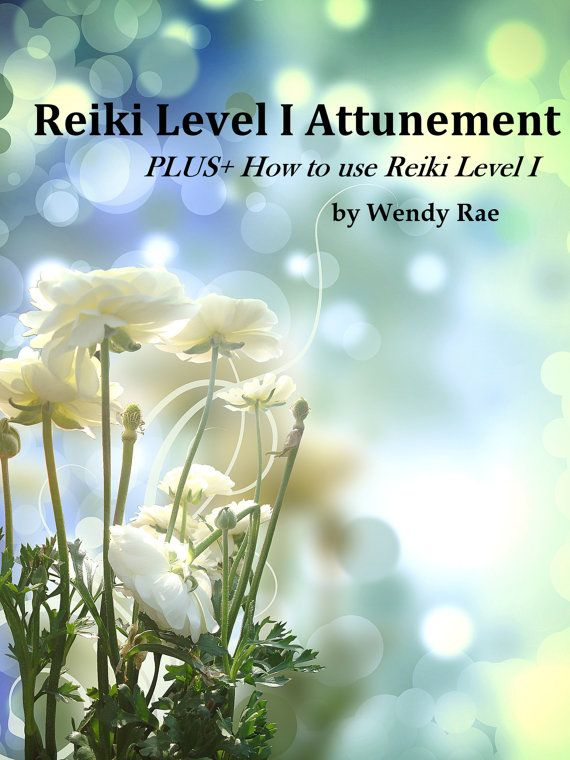 Reiki Level One Attunement & Learning: Learn Reiki at home!