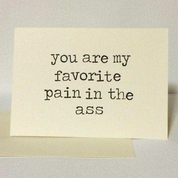 A funny Valentine's Day card for your favorite pain in the ass | BetterTomorrows/Etsy