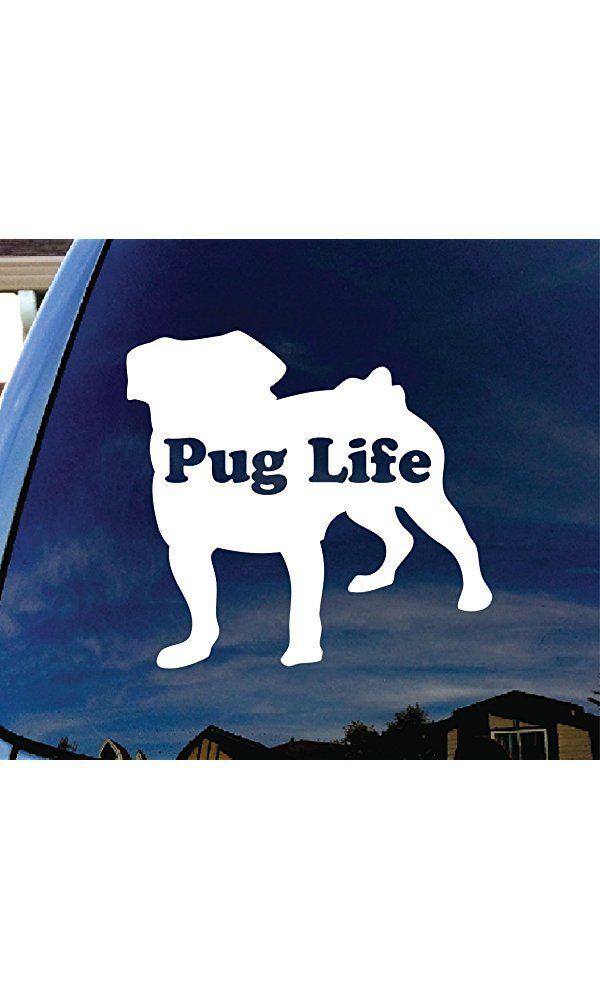 """Pug Life Puppy Car Window Vinyl Decal Sticker 4"""" Wide Best Price"""