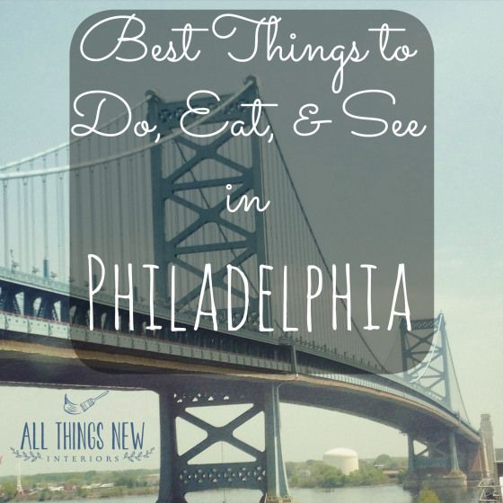 Best things to do, eat, and see in Philadelphia. Great local restaurants and the best historical sites to see.