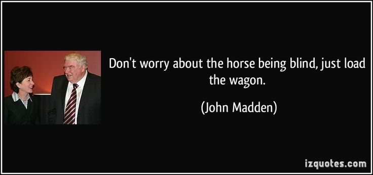 john madden quotes - Yahoo Image Search Results