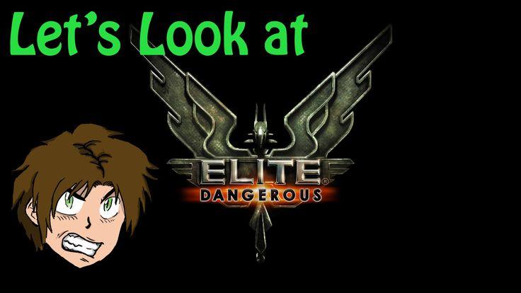 Elite: Dangerous Let's Look at! || My Impression!