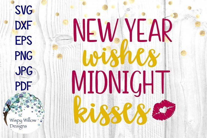 new years eve kisses kisses svg Kisses at midnight NYE NYE svg years eve svg free kisses at midnight svg free kisses at midnight svg