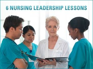 6 Nursing Leadership Lessons via Chamberlain College of Nursing Blog