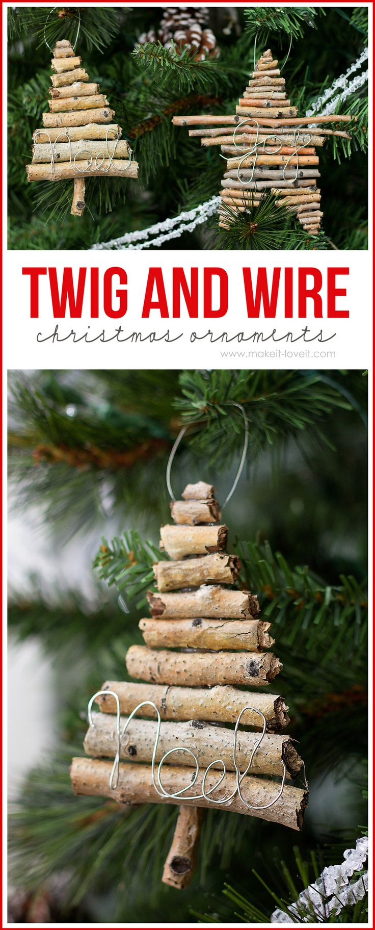 Twig and Wire Christmas Ornaments by Make It and Love It