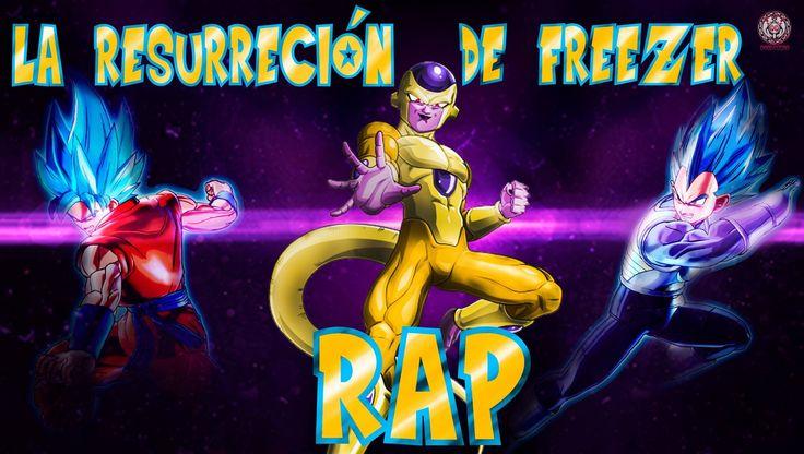 DRAGON BALL Z | LA RESURRECCION DE FREEZER RAP (2015 ) | Doblecero