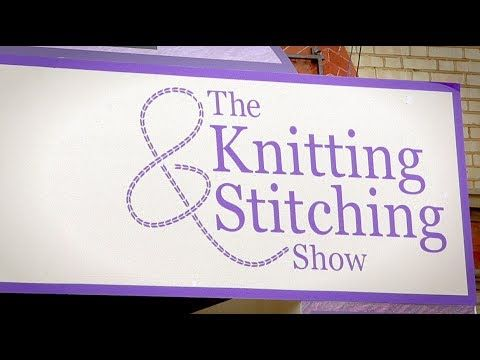 Knitting And Stitching Show Ally Pally 2017 : The 43 best images about The Knitting & Stitching Show at Alexandra Palac...