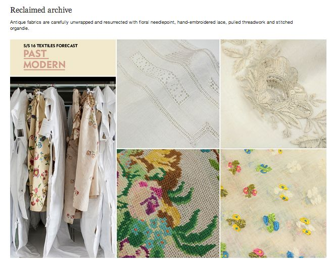 WGSN SS 16 Textiles Forecast - PAST MODERN-  Tecidos antigos são ressuscitado com bordados florais, costura à mão.