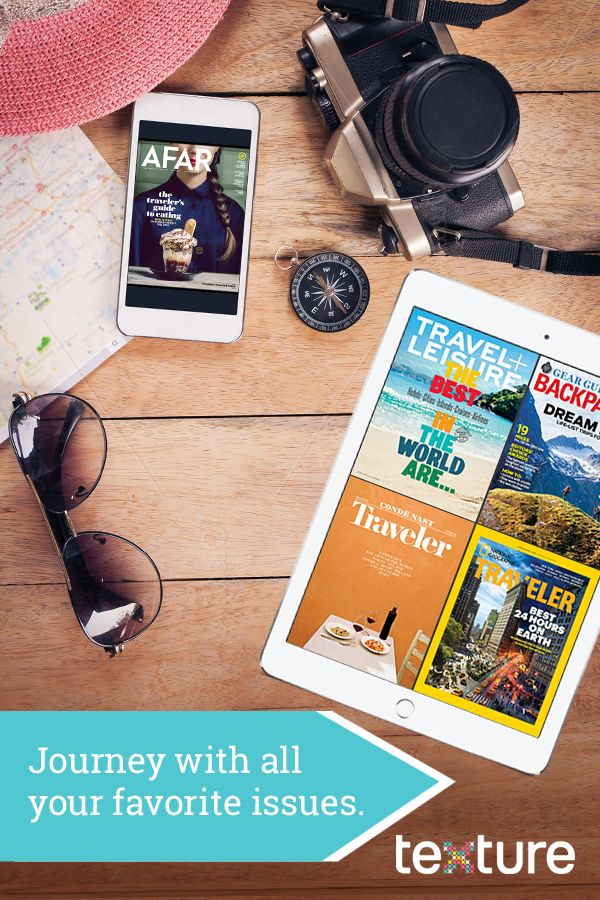 What to read before and during vacations. Texture gives you unlimited access to over 200 of the world's best magazines in a single app. Start a free trial and plan trips with tips, ideas, and recos from 14 top travel titles. Then journey with all your favorite issues at your fingertips.