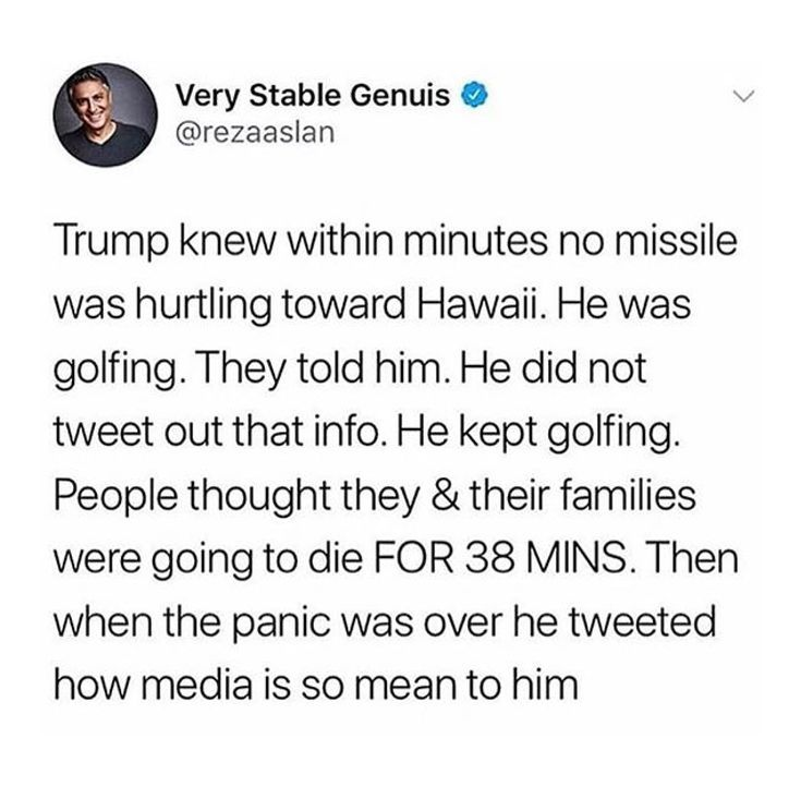 He could have saved so many people a near hour of panic over their lives. But he was too busy golfing to Tweet. Good god.