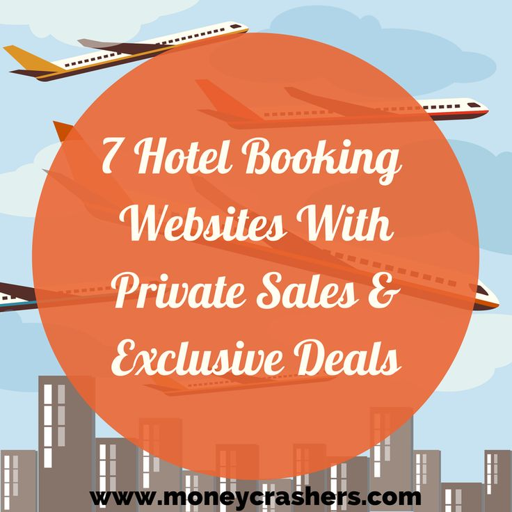 7 Hotel Booking Websites With Private Sales & Exclusive Deals http://www.moneycrashers.com/hotel-booking-websites-private-sales-exclusive-deals/