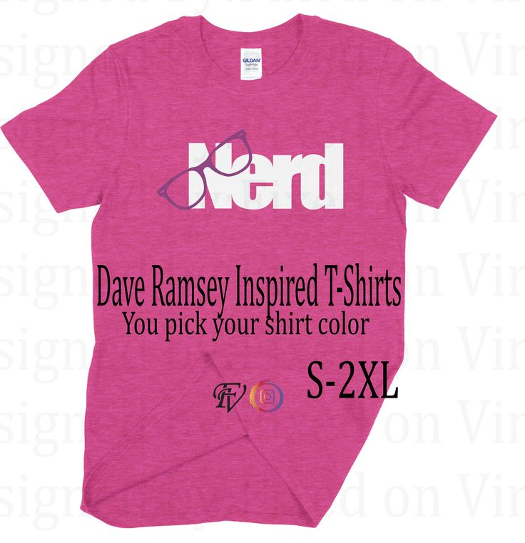 Dave Ramsey, Nerd, Budget Shirt, Unisex, Gildan soft style, Heather Style Shirt