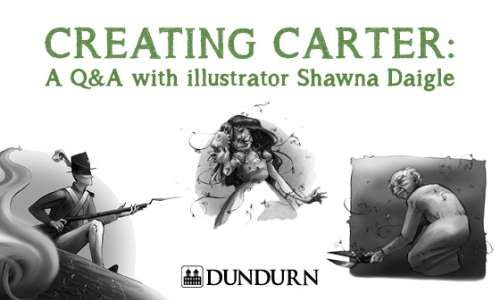 Creating Carter: A Q&A with illustrator Shawna Daigle | Dundurn Press
