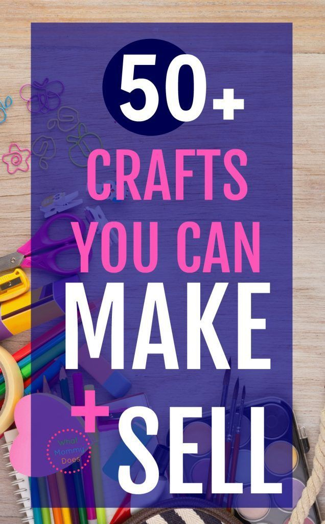 Craft Income Ideas For Stay At Home Moms