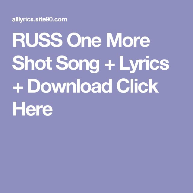RUSS One More Shot Song + Lyrics + Download  Click Here
