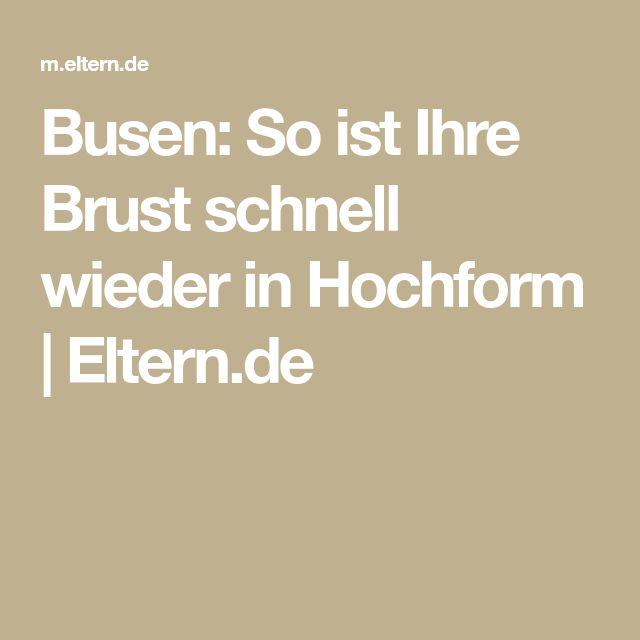 Busen: So ist Ihre Brust schnell wieder in Hochform | Eltern.de