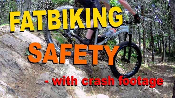Fatbiking Safety   Contains Bloody Crash Footage