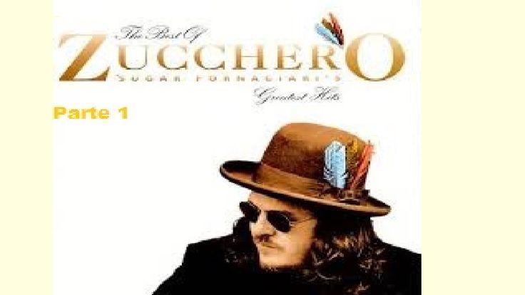 the best of zucchero sugar fornaciari's greatest hits- Parte 1