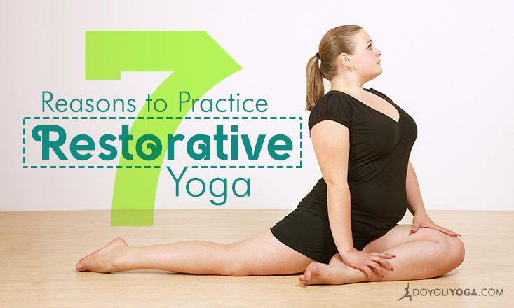 While gentler and slower than other styles, Restorative yoga heals the body and mind like no other. Here are seven reasons to practice Restorative yoga.