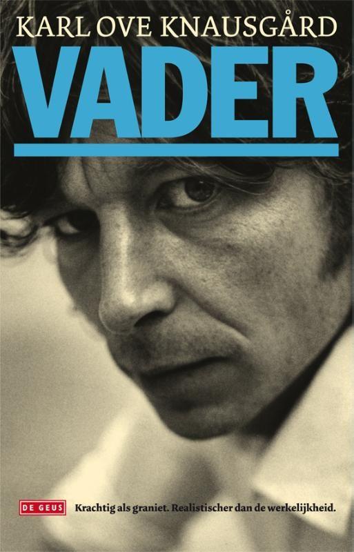 Roman 'Vader' - Karl Ove Knausgard