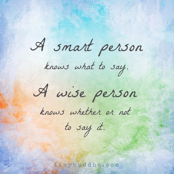 A wise person                                                                                                                                                                                 More