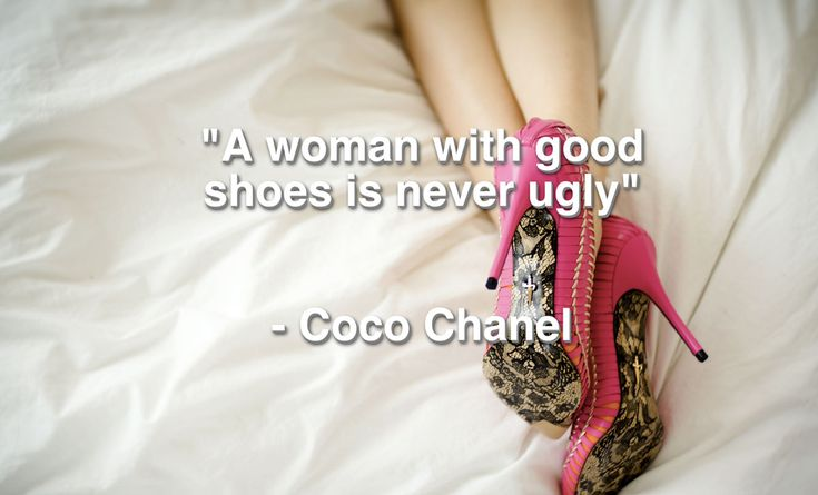 Coco Chanel Quote S | Coco-Chanel-quote-about-shoes