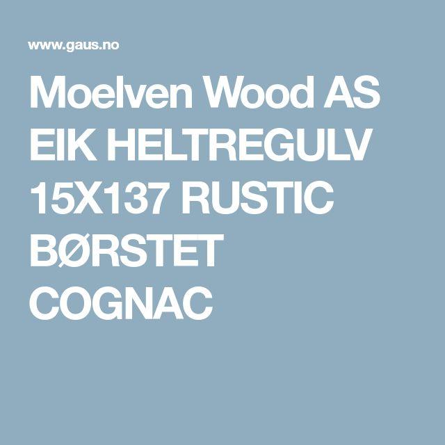Moelven Wood AS EIK HELTREGULV 15X137 RUSTIC BØRSTET COGNAC