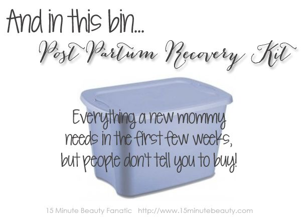 Best Baby Shower Gift Ever: The Post-Partum Recovery Kit! ~ 15 Minute Beauty Fanatic